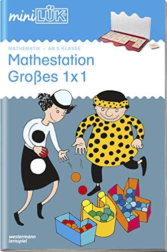 miniLÜK-Übungshefte: miniLÜK: 3./4. Klasse - Mathematik: Mathestation Großes 1 x 1: Mathematik / 3./4. Klasse - Mathematik: Mathestation Großes 1 x 1 (miniLÜK-Übungshefte: Mathematik)