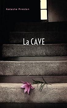 La cave (Titre original : The Cellar) (Hors-séries) par [Natasha Preston, Axelle Demoulin, Nicolas Ancion]
