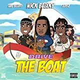 Drive the Boat (feat. 22gz & Nas Blixky) [Explicit]
