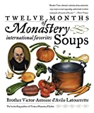 Twelve Months of Monastery Soups: A Cookbook