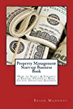 Real Estate Investing Books! - Property Management Start-up Business Book: How to Start & Finance a Rental Property Real Estate Investing Business