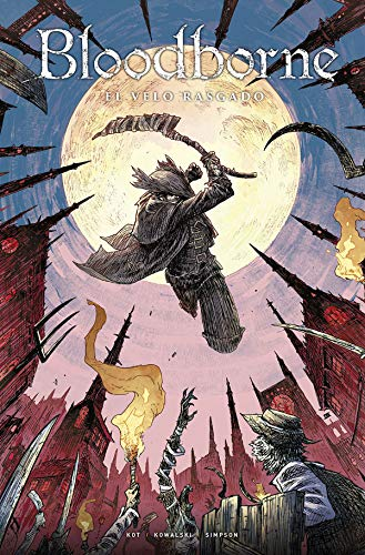 Bloodborne 4. El Velo Rasgado