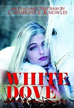 White Dove  The Adventures of Madam Mollie Teal  The Doughnut Tree Series Book 1