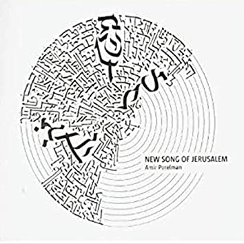 New Song Of Jerusalem
