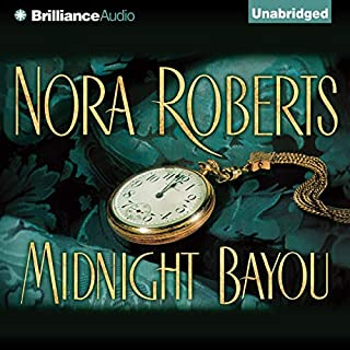 Midnight Bayou                   Written by:                                                                                                                                 Nora Roberts                               Narrated by:                                                                                                                                 James Daniels,                                                                                        Sandra Burr                      Length: 9 hrs and 14 mins     78 ratings     Overall 4.2