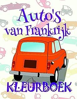 Kleurboek Auto's van Frankrijk ✎: Easy Coloring Book for Kids 4-12 Year Old ✌ (Kleurboek Auto's van Frankrijk - A SERIES OF COLORING BOOKS) (Dutch Edition)