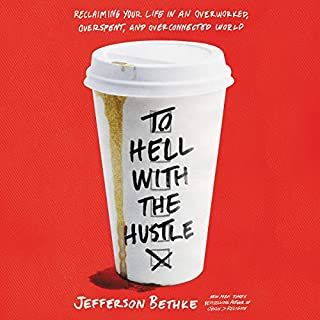 To Hell with the Hustle audiobook cover art