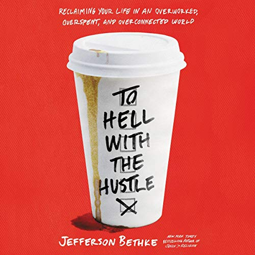 Couverture de To Hell with the Hustle