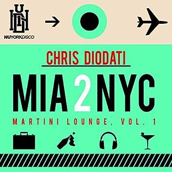 Mia 2 Nyc - Martini Lounge, Vol. 1