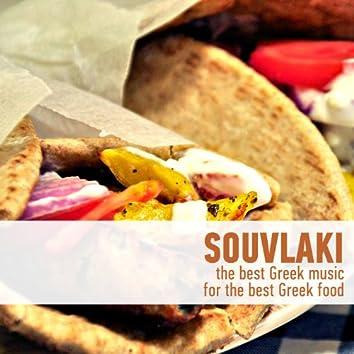 Souvlaki - The Best Greek Music for the Best Greek Food