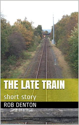 The Late Train: short story (English Edition)