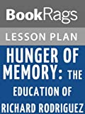 Lesson Plans Hunger of Memory: The Education of Richard Rodriguez