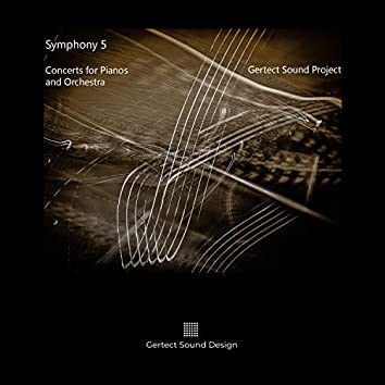 Symphony 5 2018 (Concerts for Pianos and Orchestra)