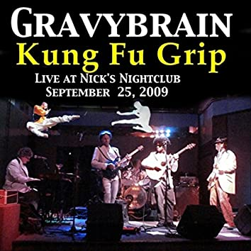 Kung Fu Grip (Live)