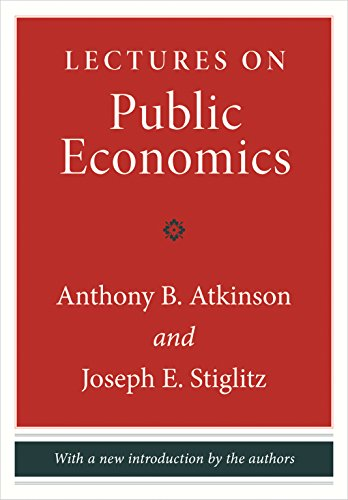 Compare Textbook Prices for Lectures on Public Economics: Updated Edition Revised Edition ISBN 0884302128125 by Atkinson, Anthony B.,Stiglitz, Joseph E.,Atkinson, Anthony B.,Stiglitz, Joseph E.