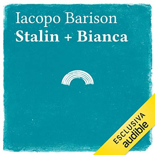 Stalin + Bianca copertina