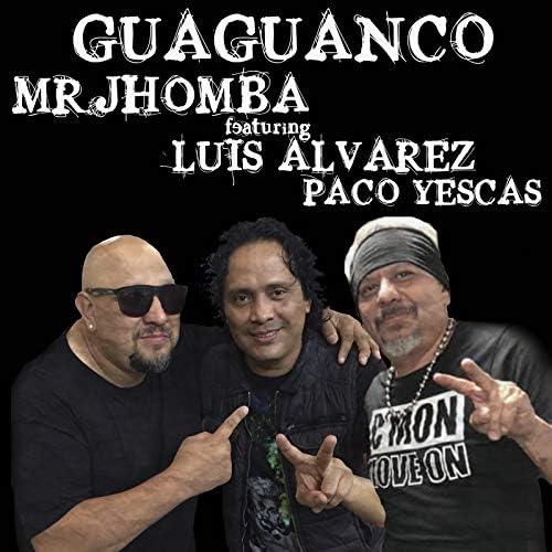 Mr. Jhomba feat. Luis Alvarez & Paco Yescas