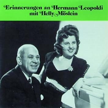 Erinnerungen an Hermann Leopoldi mit Helly Möslein