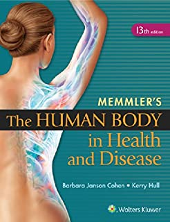 Memmler's The Human Body in Health and Disease - HC