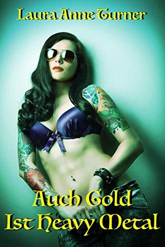 Auch Gold Ist Heavy Metal