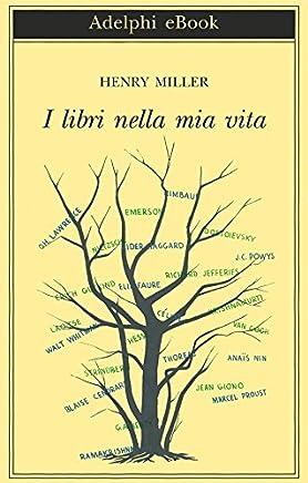 I libri nella mia vita (Biblioteca Adelphi Vol. 623)