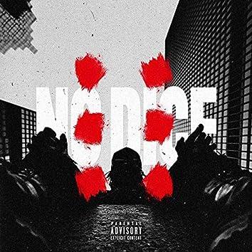 No Dice (feat. Tahir & Charlie Noir)