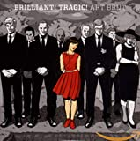 Songtexte von Art Brut - Brilliant! Tragic!