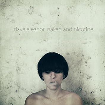 Naked & Nicotine