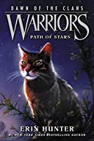 Warriors: Dawn of the Clans #6: Path of Stars (Warriors: Dawn of the Clans, 6)