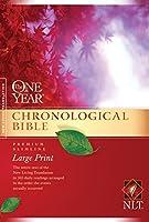 The One Year Chronological Bible: Premium Slimline, Large Print (New Living Translation)