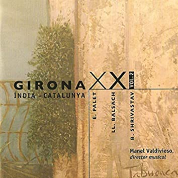 Girona XXI: Vol. 2. Índia - Catalunya