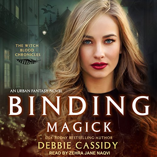 Binding Magick     Witch Blood Chronicles, Book 1              By:                                                                                                                                 Debbie Cassidy                               Narrated by:                                                                                                                                 Zehra Jane Naqvi                      Length: 7 hrs and 20 mins     16 ratings     Overall 4.2