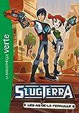 Slugterra 11 - Les As de la ferraille