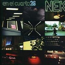 en el cuarto 26 by Nek (2007-01-01)