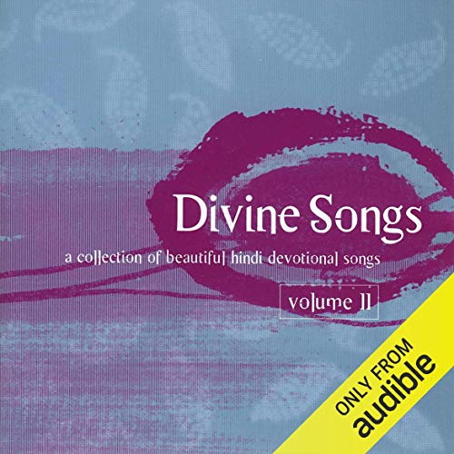 Divine Songs: Hindi Devotional Prayers and Songs audiobook cover art
