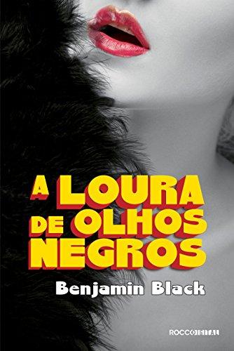 A Loura de Olhos Negros: Uma aventura de Philip Marlow