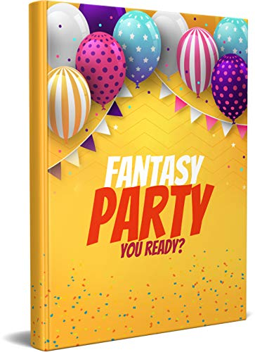 FANTASY PARTY: Notebook suitable as a birthday gift or gifts for special occasions for loved ones. For studying and working. |6x9| |100 pages| (English Edition)
