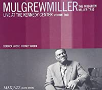 Live at the Kennedy Center Vol 2. by Mulgrew Miller (2007-05-22)