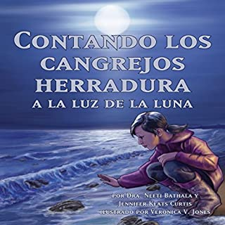 Contando los Cangrejos Herradura a la Luz de la Luna [Moonlight Crab Count] audiobook cover art