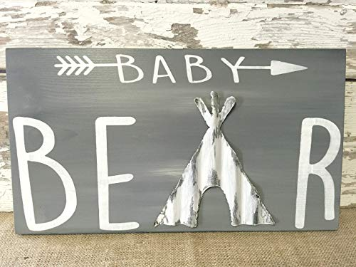 Baby Bear Sign for Nursery Décor Rustic Farmhouse Woodland Wall Sign Tee Pee Themed