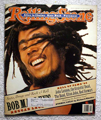 Sects, Drugs & Rock & Roll - Bob Marley's Reggae Legacy - Rolling Stone Magazine - #676 - February 24, 1994 - Anti-Nuclear Weapons, Alice in Chains, Kate Bush articles