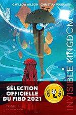Invisible Kingdom, T1 - Le Sentier de G. Willow Wilson