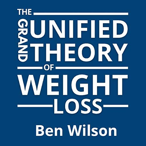 Couverture de The Grand Unified Theory of Weight Loss