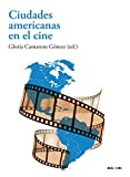 Ciudades americanas en el cine: 40
