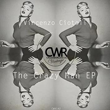 The Crazy Man EP