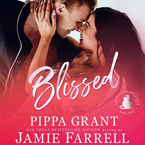 Blissed Audiobook By Jamie Farrell cover art