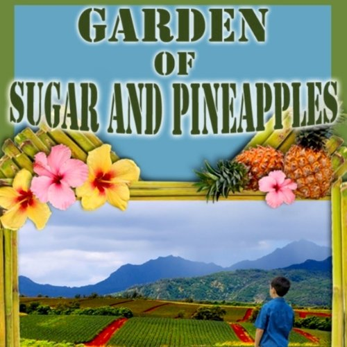 Garden of Sugar and Pineapples audiobook cover art