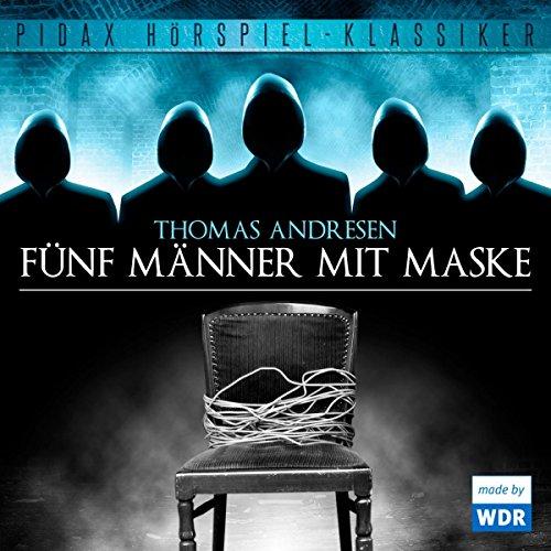Fünf Männer mit Maske Titelbild