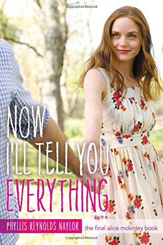 Now I'll Tell You Everything (Volume 25) (Alice, Band 25)