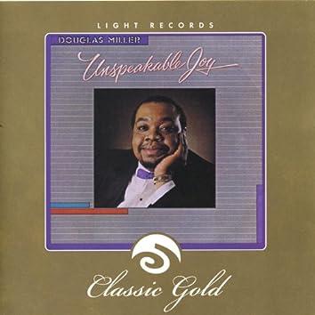 Classic Gold: Unspeakable Joy